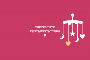 Checkliste Erstausstattung 300x201 - Checklisten Klinikkoffer, Erstaussstattung & Co.