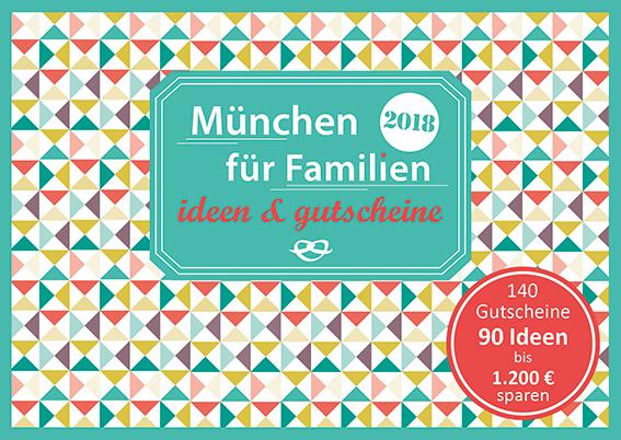 04 Muenchen Cover 72 - Familien-Gutscheinbücher München, Berlin, Köln, Ruhrgebiet und Stuttgart
