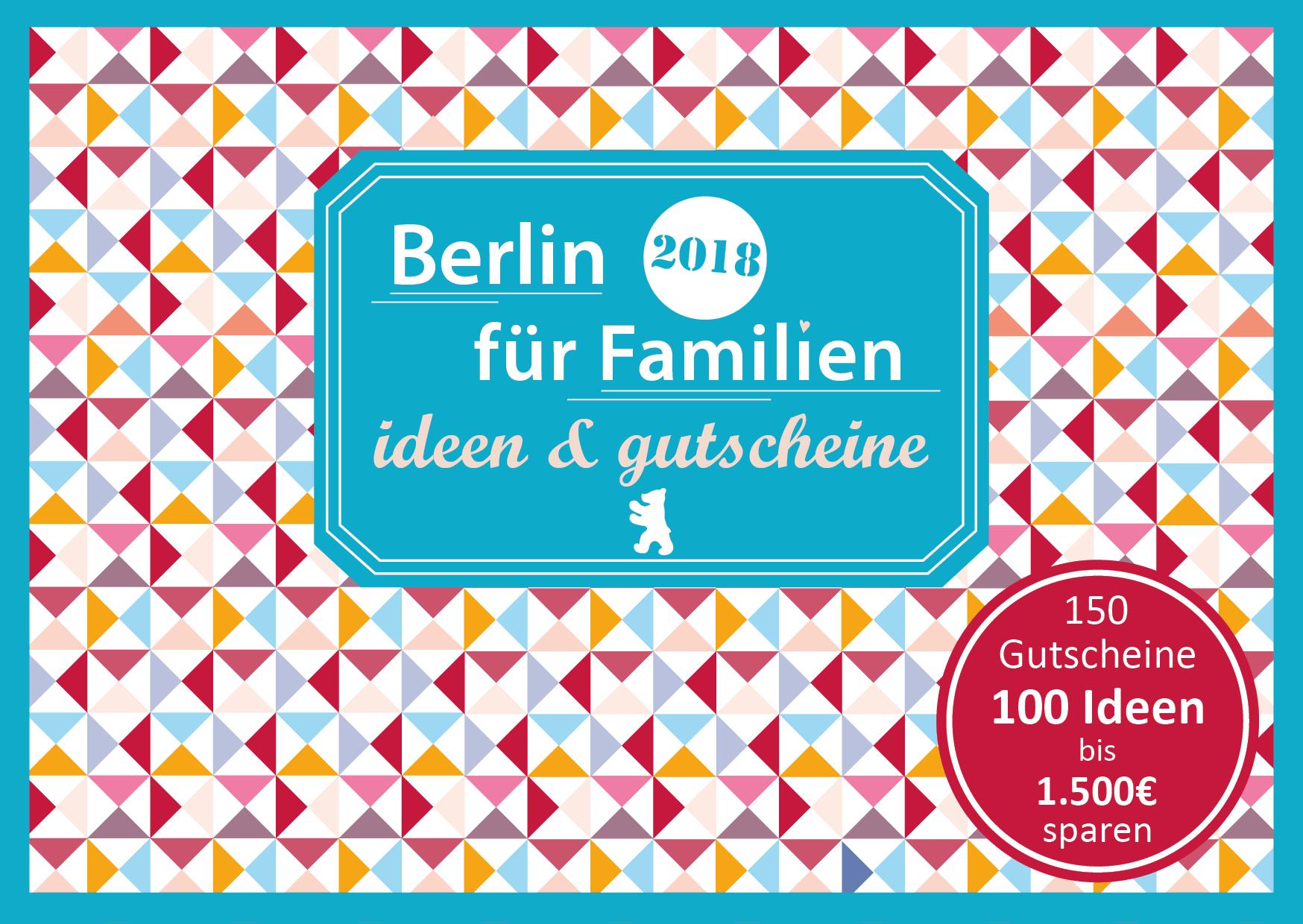 Familien Gutscheinbuch Berlin Cover 2018 final - Gutscheinbuch Berlin für Familien