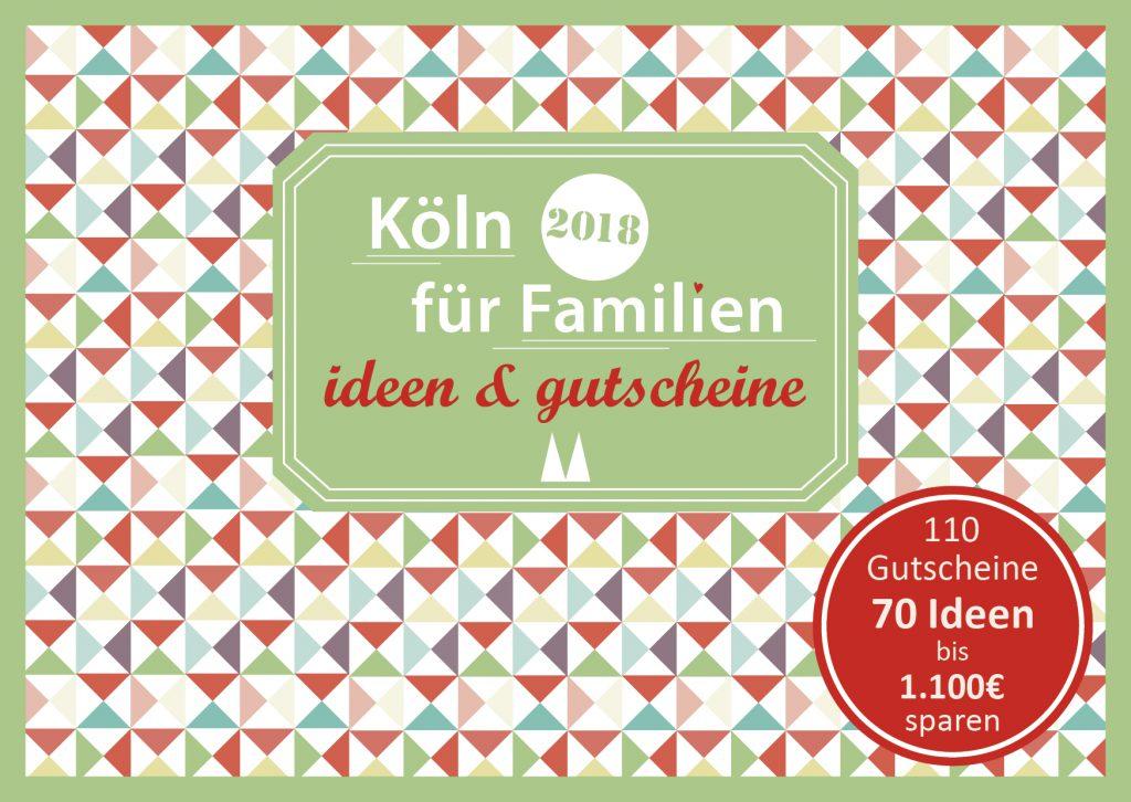 Familien Gutscheinbuch Koeln Cover 2018 final 1024x726 - Familien-Gutscheinbücher München, Berlin, Köln, Ruhrgebiet und Stuttgart