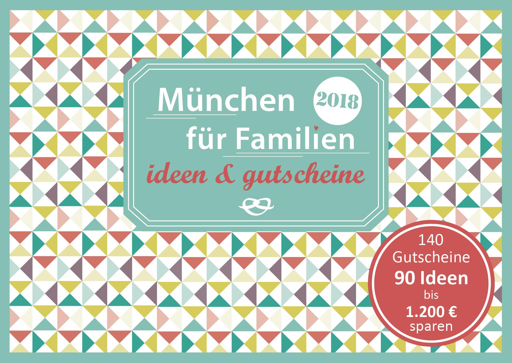 Familien Gutscheinbuch Muenchen Cover 2018 final 1 - Gutscheinbuch München für Familien