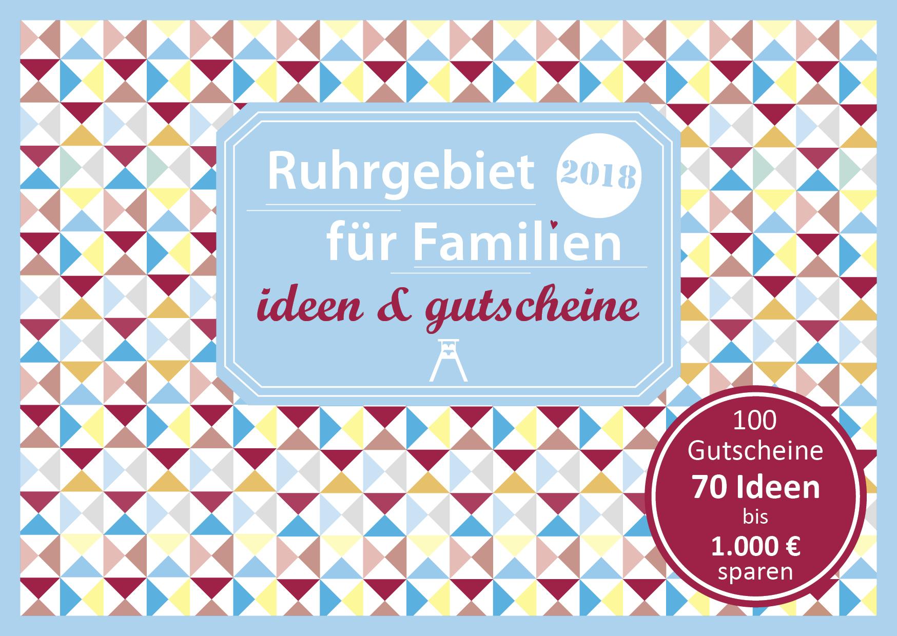 Familien Gutscheinbuch Ruhr Cover 2018 final - Gutscheinbuch Ruhrgebiet für Familien