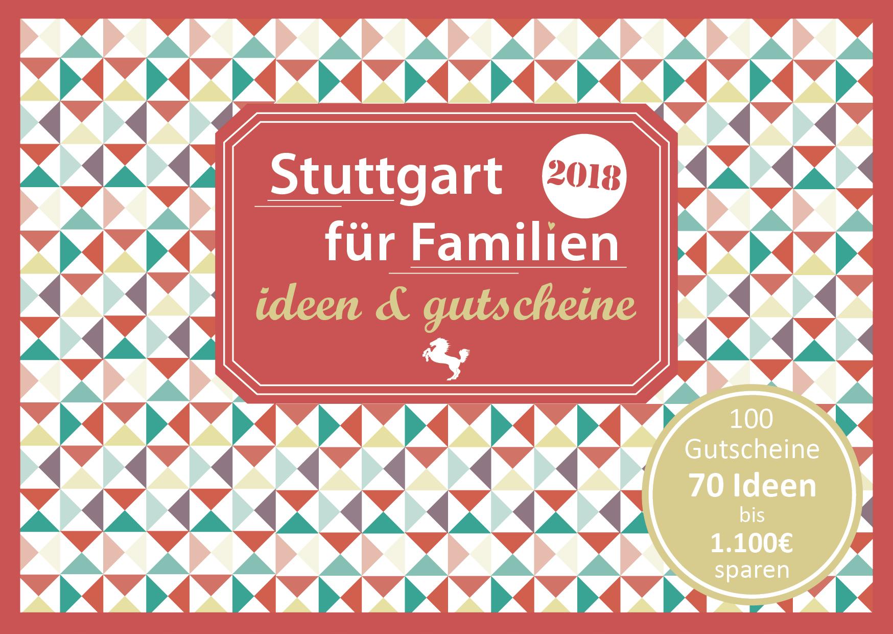 Familien Gutscheinbuch Stuttgart Cover 2018 final - Gutscheinbuch Stuttgart für Familien