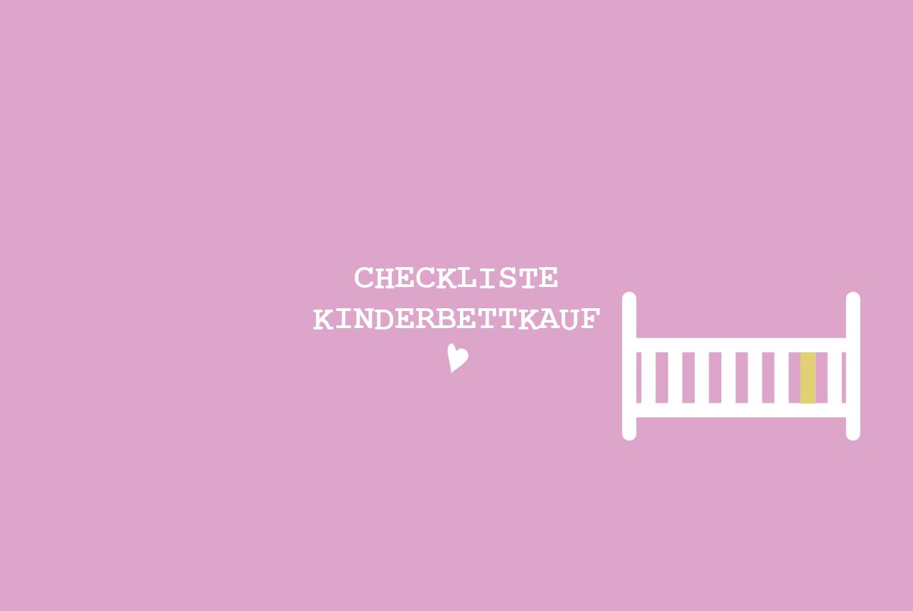 5my city baby münchen Checkliste Kinderbettkauf - Babybettkauf