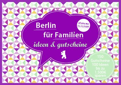 Gutscheinbuch Berlin für Familien 2019 - Familien-Gutscheinbücher für Berlin, München und Köln