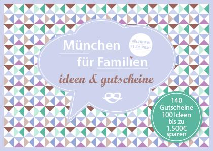 Gutscheinbuch Familien München 1 - Familien-Gutscheinbücher für Berlin, München und Köln