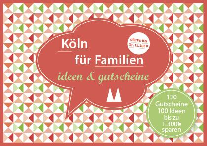 Gutscheinbuch Köln für Familien 2019 2020 - Familien-Gutscheinbücher für Berlin, München und Köln