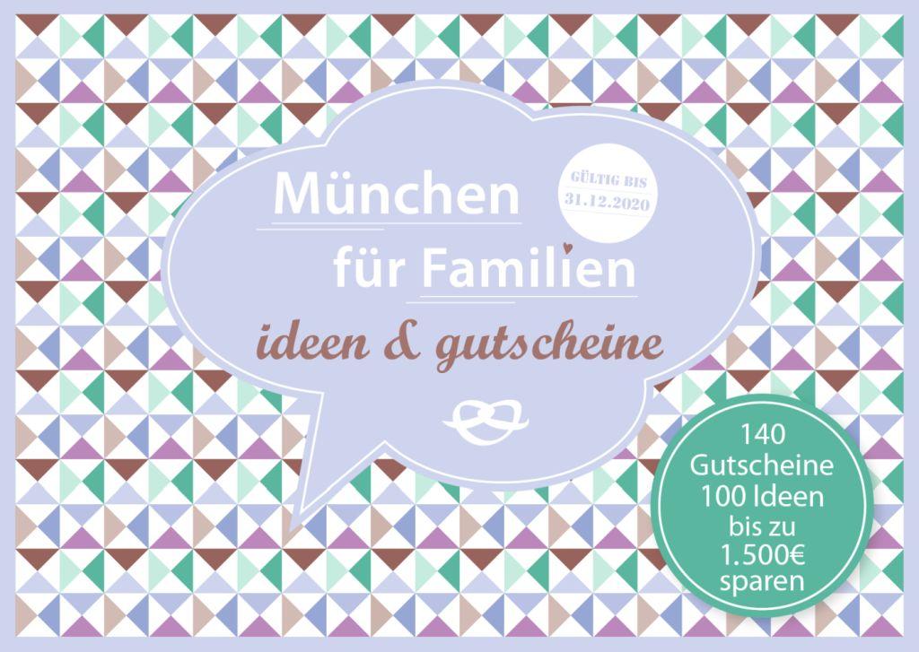 Gutscheinbuch München für Famillien - Gutscheinbuch München für Familien