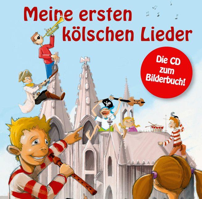 Meine ersten kölschen Lieder 05 - Kölsche Karnevalslieder für Kinder